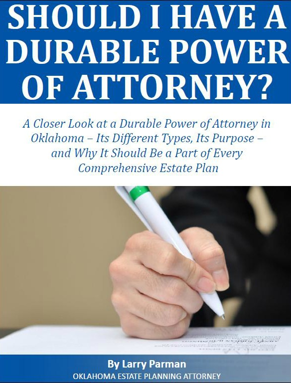 Should I Have a Durable Power of Attorney in Oklahoma?