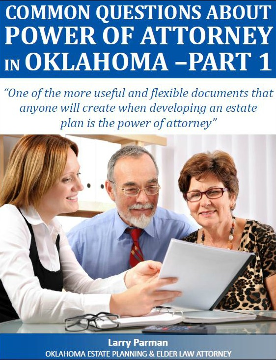 Common Questions of Power of Attorney in Oklahoma: Part 1