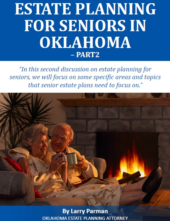 Estate Planning for Seniors in Oklahoma