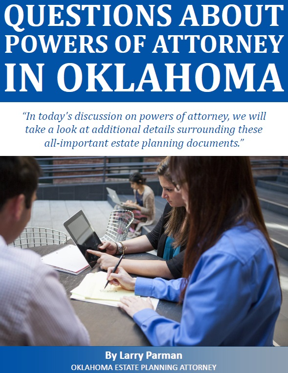 Questions About Powers of Attorney in Oklahoma