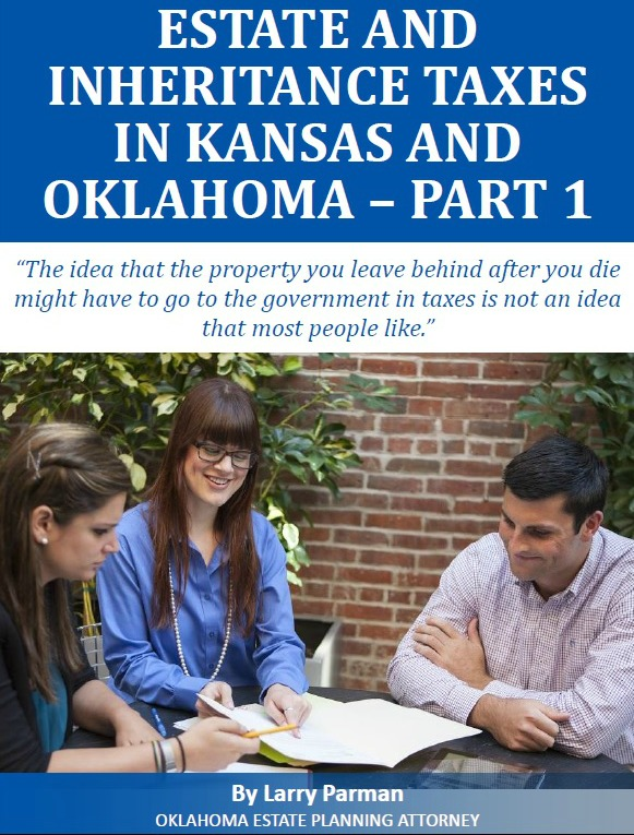 Estate and Inheritance Taxes in Kansas and Oklahoma - Part1