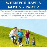 Oklahoma Inheritance Planning When You Have a Family