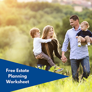 Free Estate Planning Worksheet