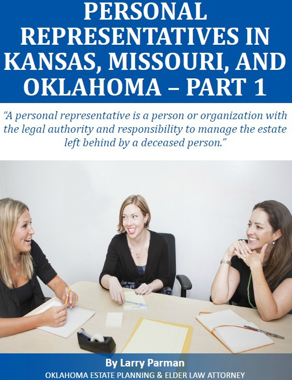 Personal Representatives in Arkansas, Missouri, and Oklahoma